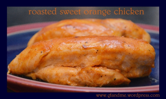 roasted sweet orange chicken